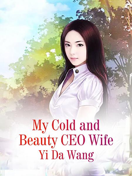 My Cold And Beauty Ceo Wife