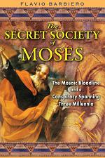 The Secret Society of Moses