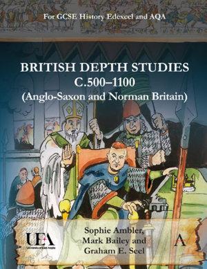 British Depth Studies c5001100  Anglo Saxon and Norman Britain  PDF