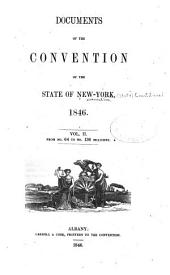 Documents of the Convention of the State of New-York, 1846 ...: From no. 64 to no. 136 inclusive