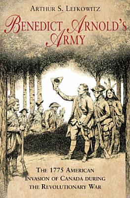 Benedict Arnold s Army