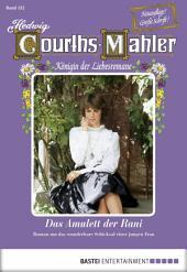 Hedwig Courths-Mahler - Folge 132: Das Amulett der Rani