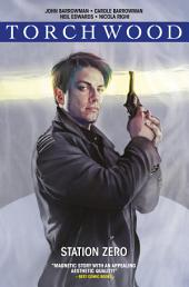 Torchwood: Station Zero (complete collection)