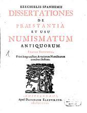 Dissertationes de praestantia et usu numismatum antiquorum: Volume 0