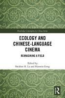 Ecology and Chinese Language Cinema PDF