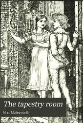 The Tapestry Room: A Child's Romance