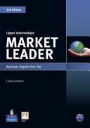 Market Leader. Upper Intermediate. Test File. Per Le Scuole Superiori