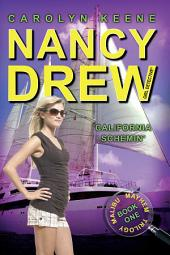 California Schemin': Book One in the Malibu Mayhem Trilogy