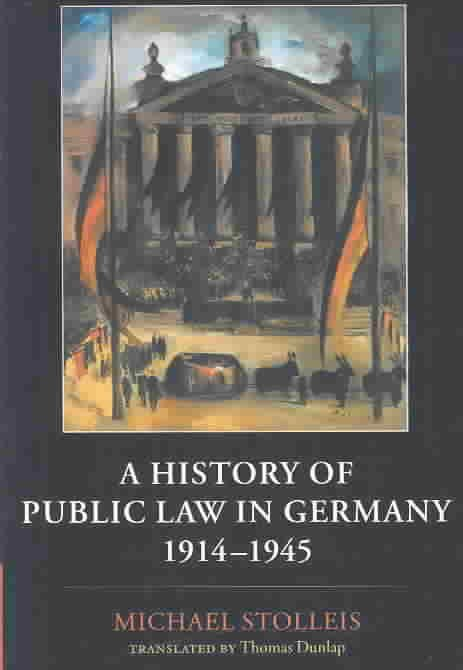A History of Public Law in Germany, 1914-1945