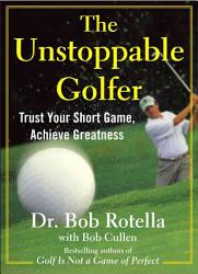 The Unstoppable Golfer Book PDF