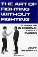 The Art of Fighting Without Fighting Book