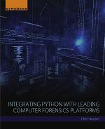 Integrating Python with Leading Computer Forensics Platforms