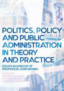 Politics  Policy and Public Administration in Theory and Practice