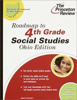 Roadmap to 4th Grade Social Studies  Ohio Edition