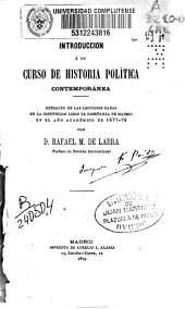 Introducción a un curso de historia política contemporánea: extracto de las lecciones dadas...