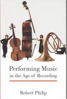 Performing Music in the Age of Recording PDF