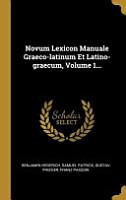 Novum Lexicon Manuale Graeco Latinum Et Latino Graecum       PDF