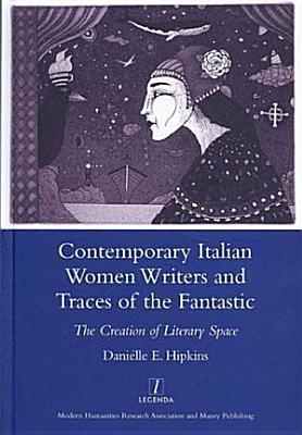 Contemporary Italian Women Writers and Traces of the Fantastic PDF