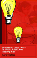 Essential Creativity in the Classroom