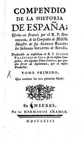 Compendio De La Historia De España: Volumen 1