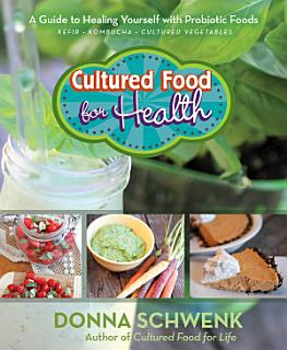 Cultured Food for Health Book