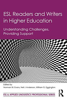 ESL Readers and Writers in Higher Education