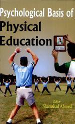 Psychological Basis Of Physical Education
