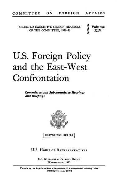 U S  Foreign Policy and the East West Confrontation PDF