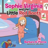 Sophie Virginia and the Little Red Boots