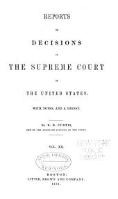 Reports of Decisions in the Supreme Court of the United States: Volume 20