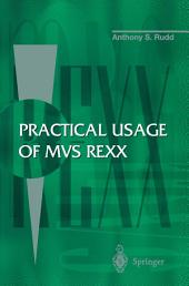 Practical Usage of MVS REXX: Edition 2