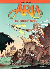 Aria – tome 11 - Les indomptables