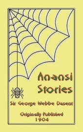 ANANSI STORIES: Thirteen West African Anansi tales