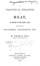 Practical Treatise on Heat