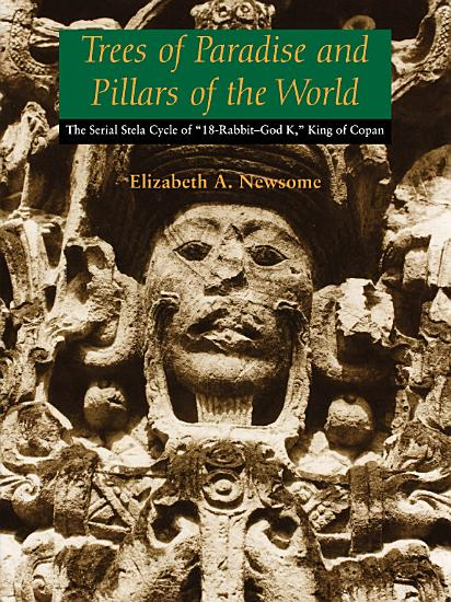 Trees of Paradise and Pillars of the World PDF