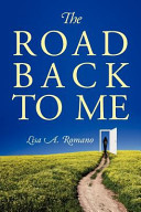 The Road Back to Me Book