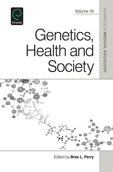 Genetics, Health, and Society Pdf Book