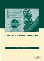 Statistics for Mining Engineering