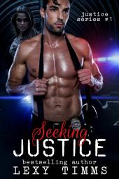 Seeking Justice: Contemporary Detective Action Crime Romance