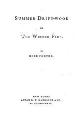 Summer Drift-wood for the Winter Fire