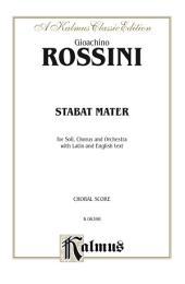 Stabat Mater: SATB with SSATB Soli Choral Worship Cantata