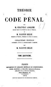 Théorie du code pénal: Volume4