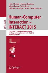 Human-Computer Interaction – INTERACT 2015: 15th IFIP TC 13 International Conference, Bamberg, Germany, September 14-18, 2015, Proceedings, Part 1