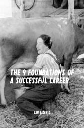 The 9 Foundations of a Successful Career