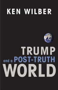 Trump and a Post Truth World Book