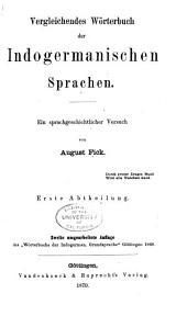 Vergleichendes Wörterbuch der indogermanischen Sprachen: ein sprachgeschichtlicher Versuch, Bände 1-2