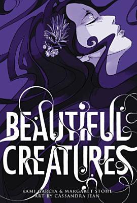Beautiful Creatures  The Manga