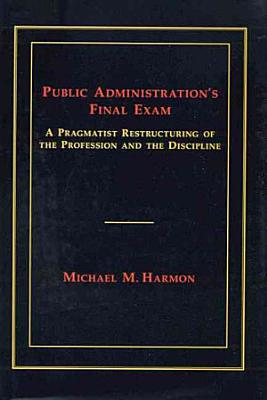 Public Administration s Final Exam