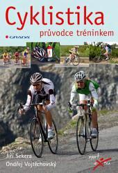 Cyklistika: průvodce tréninkem
