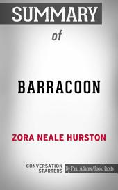 """Summary of Barracoon: The Story of the Last """"Black Cargo"""""""